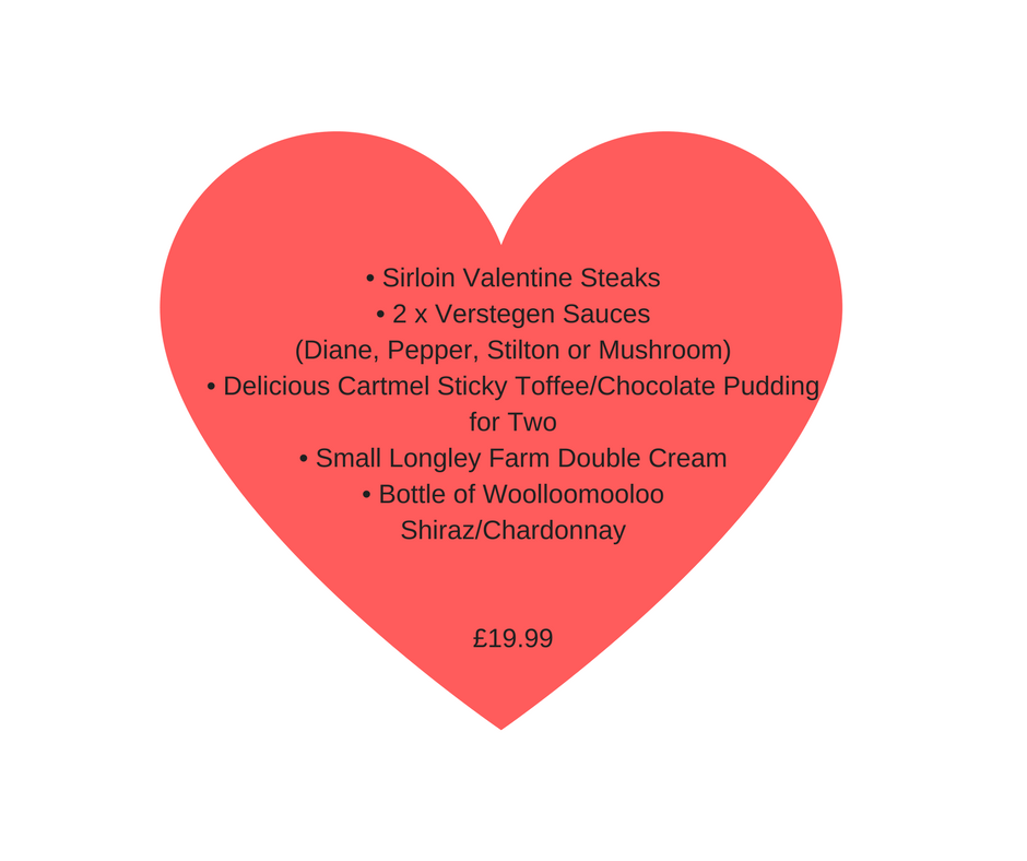 Sirloin Valentine Steaks 2 x Verstegen Sauces Diane Pepper Stilton or Mushroom Delicious Cartmel Sticky Toffee Sirloin Valentine Steaks 2 x Verstegen Sauces Diane Pepper Stilton or Mushroom Delicious C